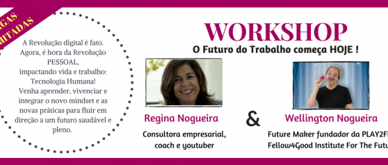 Workshop O Futuro do Trabalho Começa Hoje. Inscreva-se